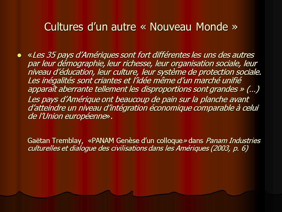 Cultures du « Nouveau-Monde » Gérard Bouchard, définit plutôt les cultures du « Nouveau Monde» comme suit: « [les cultures] elles sont toutes des cult