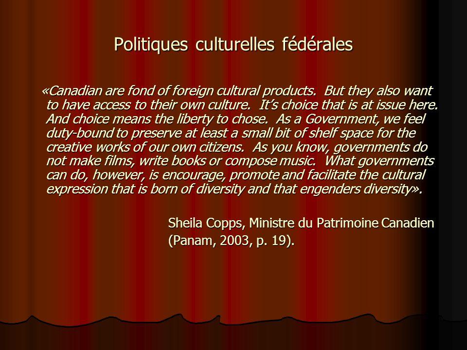 Le Québec: «Société distincte» Le Québec: Seule province francophone au Canada Politiques culturelles provinciales: Ministère de la culture et des com