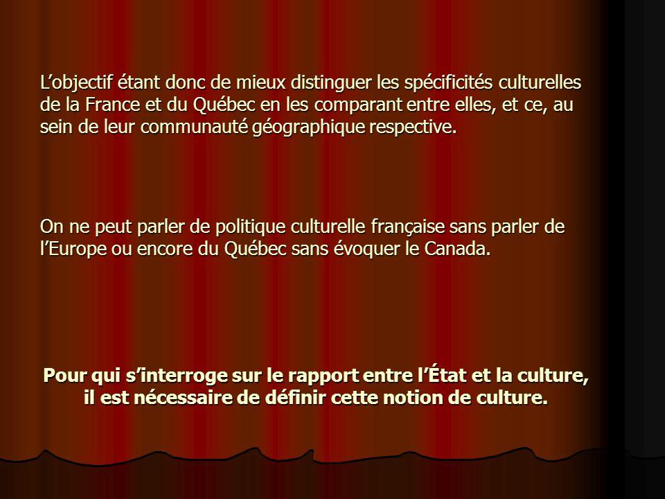 Pour qui sinterroge sur le rapport entre lÉtat et la culture, il est nécessaire de définir cette notion de culture.