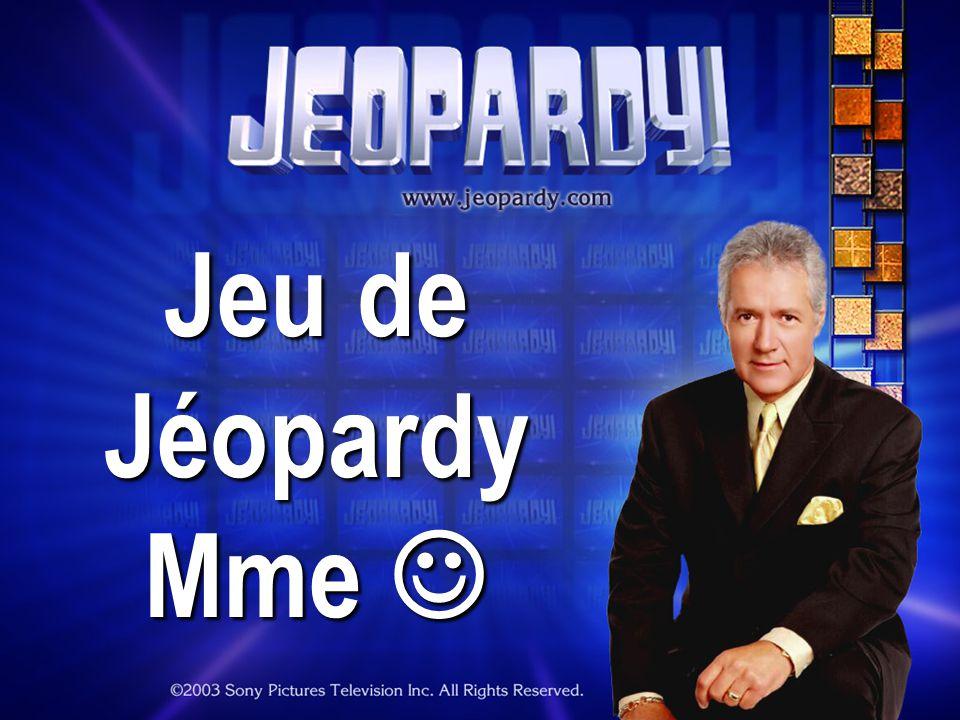 Jeu de Jéopardy Mme Mme