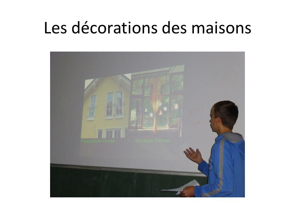 Les décorations des maisons