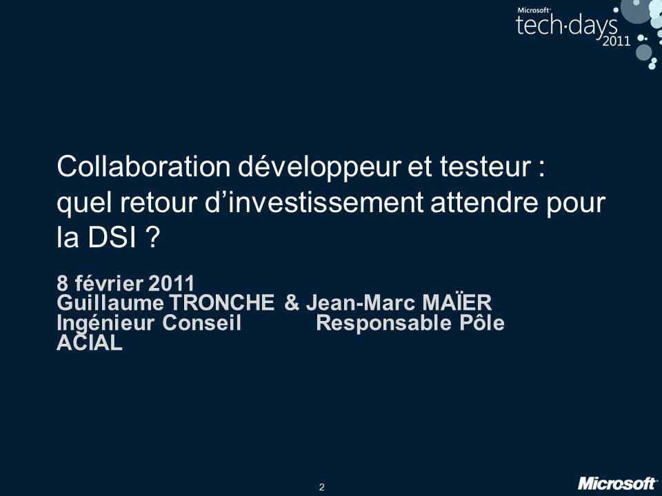 2 Collaboration développeur et testeur : quel retour dinvestissement attendre pour la DSI ? 8 février 2011 Guillaume TRONCHE & Jean-Marc MAÏER Ingénie