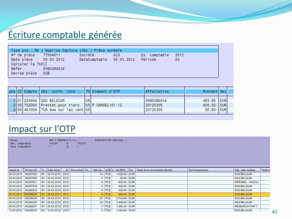 Écriture comptable générée 40 Impact sur lOTP