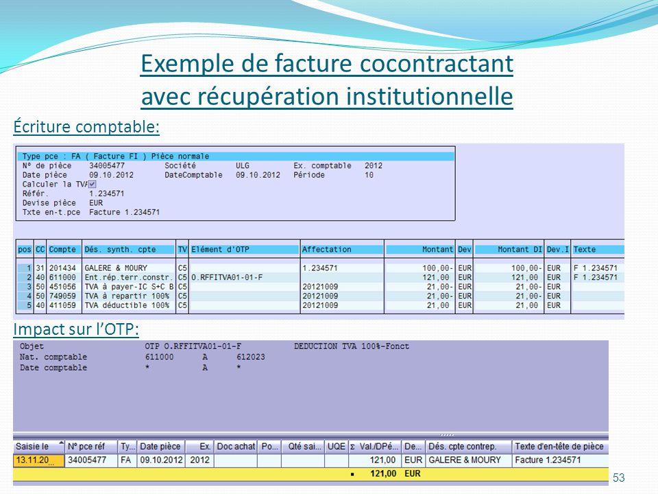 Impact sur lOTP: 53 Exemple de facture cocontractant avec récupération institutionnelle Écriture comptable: