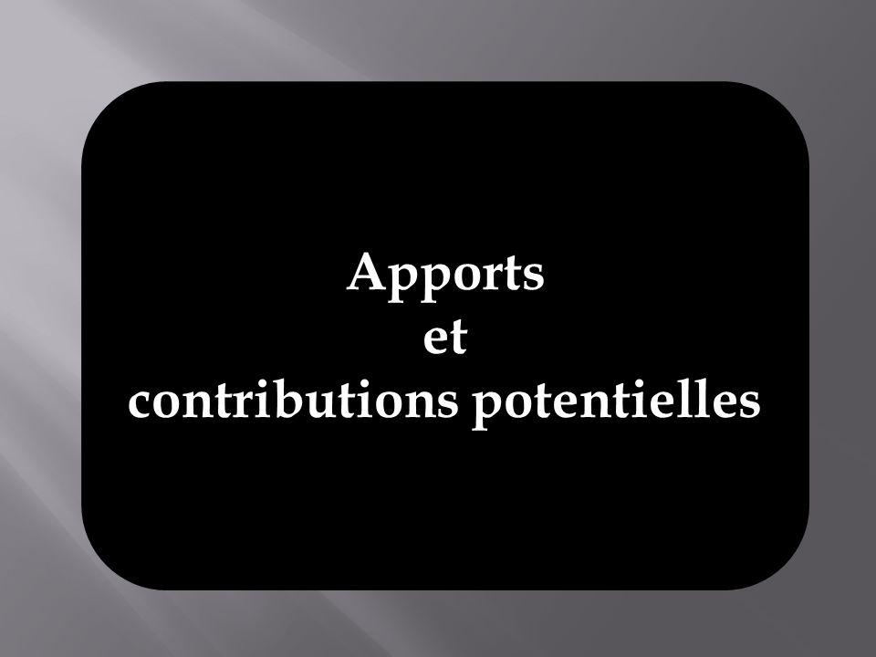 Apports et contributions potentielles