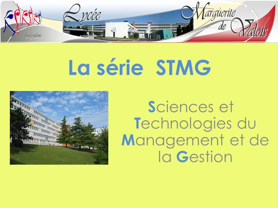 La série STMG S ciences et T echnologies du M anagement et de la G estion