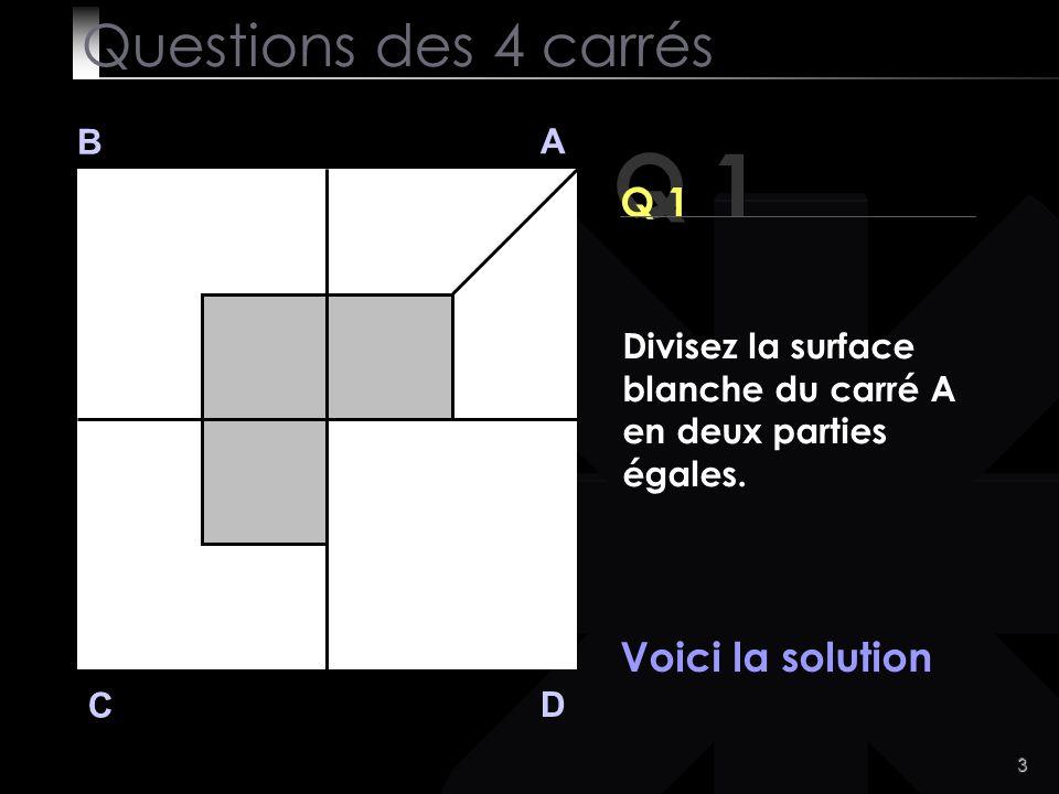 24 Questions des 4 carrés Bonne journée !