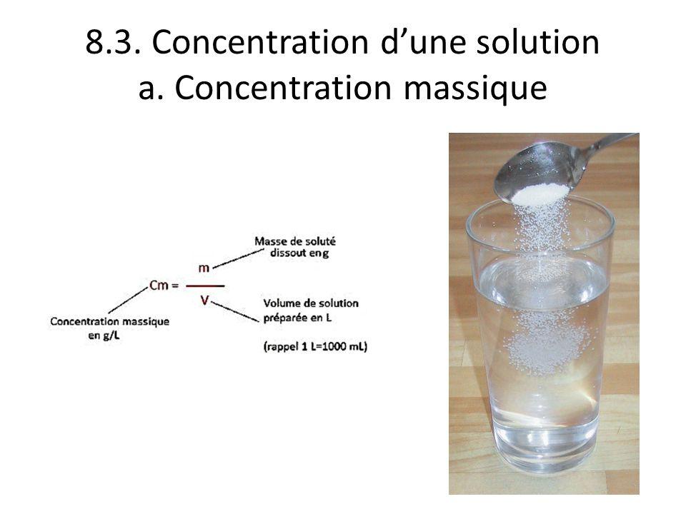 8.3. Concentration dune solution a. Concentration massique