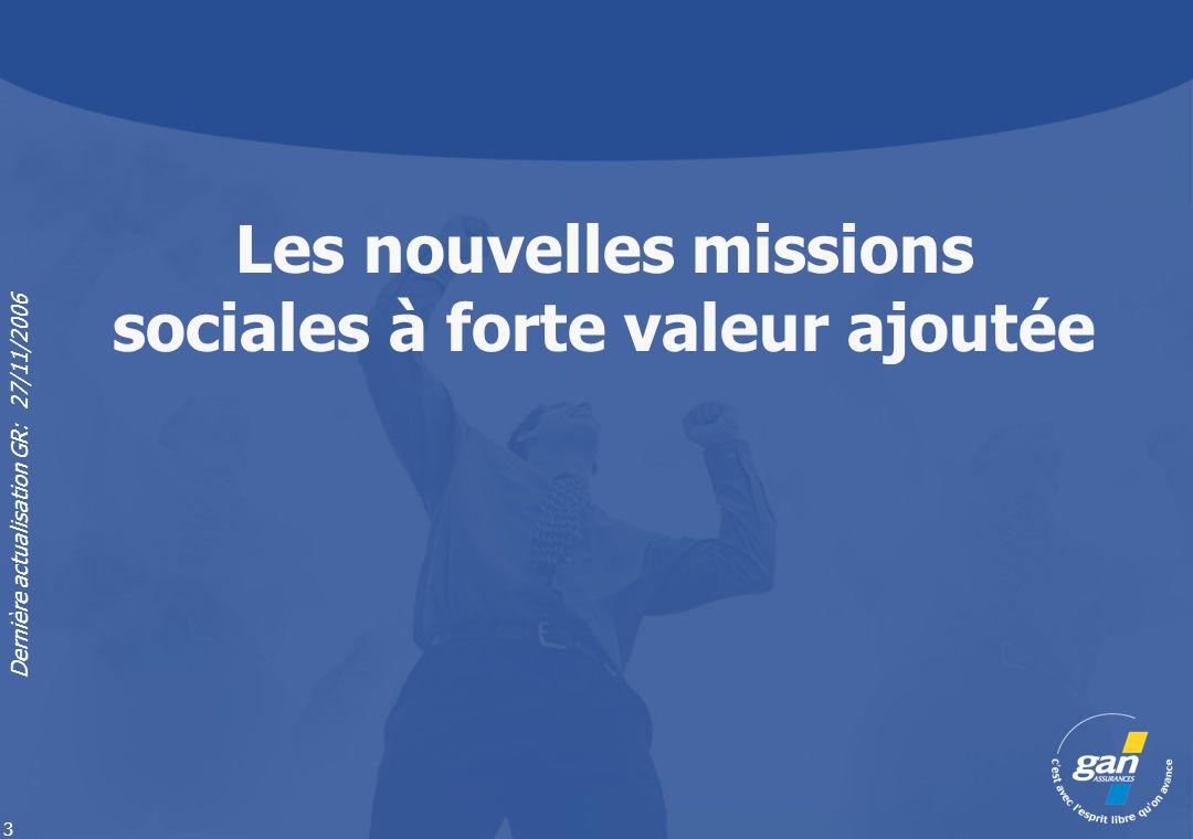 Dernière actualisation GR: 27/11/2006 4 La réforme élargie et confirme le nouveau champ des missions de l Expert-Comptable.