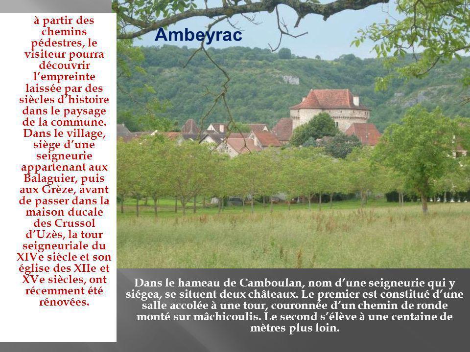 S i le site est surtout connu pour ses grottes découvertes en 1959, ce village du Rouergue n en est pas moins pittoresque.