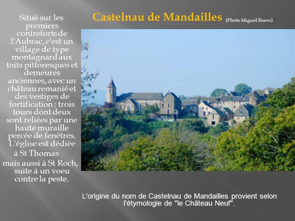 C est un village visité par de nombreux touristes, mais aussi par de nombreux pèlerins et randonneurs qui marchent sur le Chemin de St Jacques de Compostelle ou sur le Tour des Monts d Aubrac.