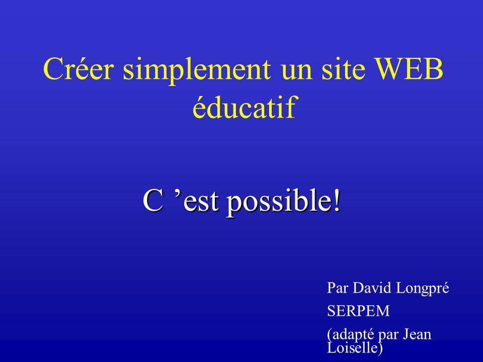 Créer simplement un site WEB éducatif C est possible.