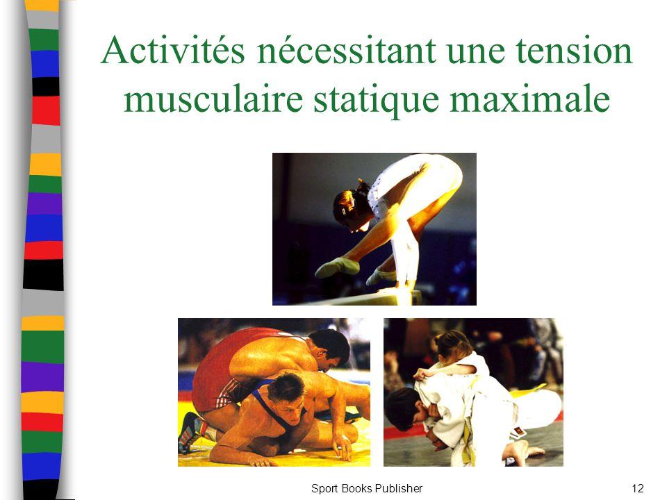 Sport Books Publisher12 Activités nécessitant une tension musculaire statique maximale