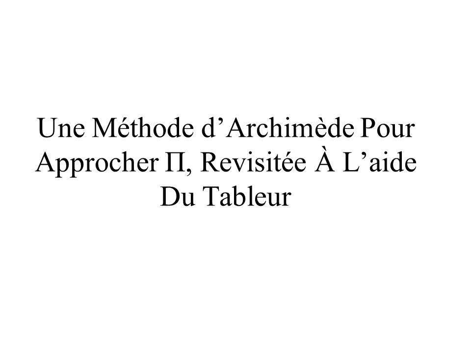 Une Méthode dArchimède Pour Approcher Π, Revisitée À Laide Du Tableur