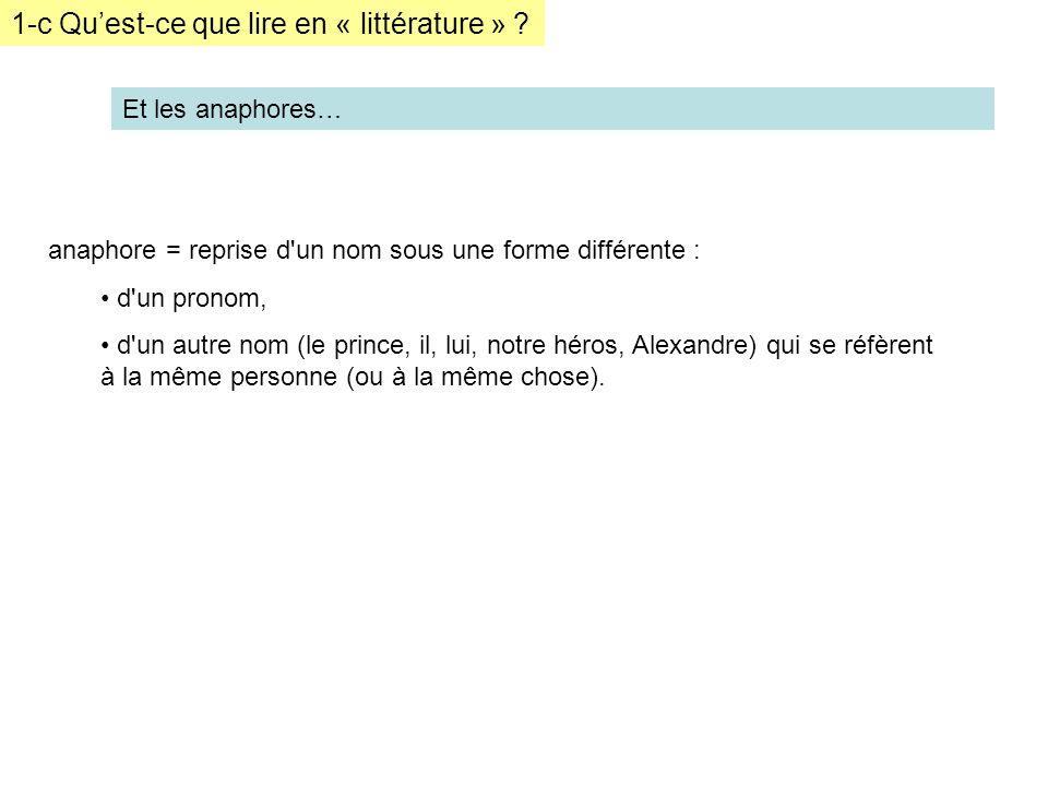 1-c Quest-ce que lire en « littérature » .