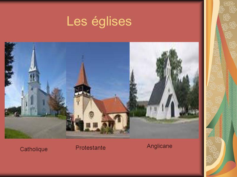 Les églises Catholique Protestante Anglicane