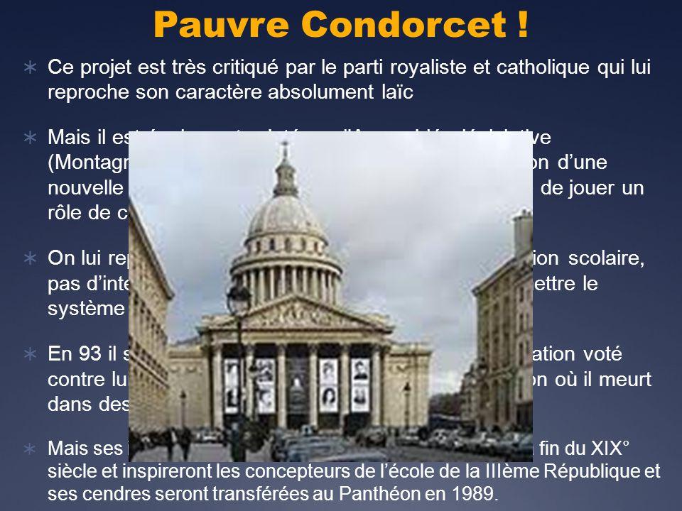 Pauvre Condorcet .