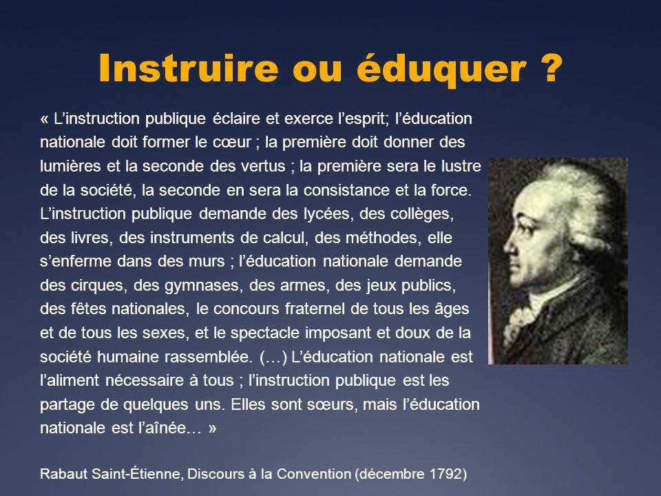 Instruire ou éduquer .