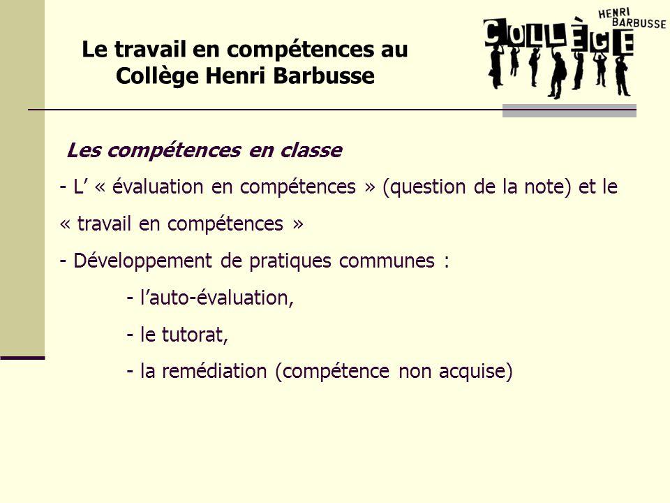 Les compétences en classe - L « évaluation en compétences » (question de la note) et le « travail en compétences » - Développement de pratiques commun