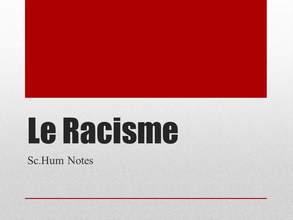 Le Racisme Sc.Hum Notes