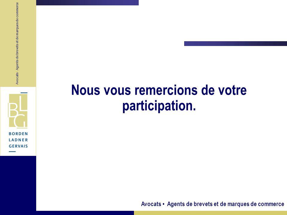 Avocats Agents de brevets et de marques de commerce Nous vous remercions de votre participation. Avocats · Agents de brevets et de marques de commerce