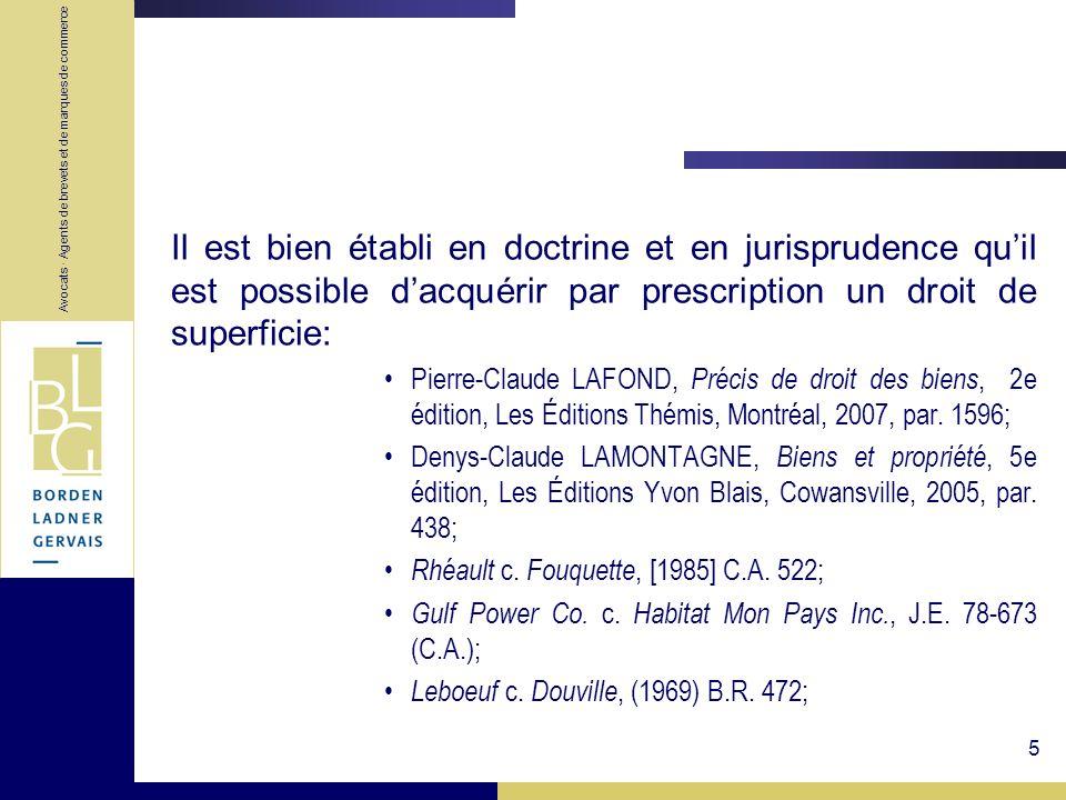 Avocats · Agents de brevets et de marques de commerce 5 Il est bien établi en doctrine et en jurisprudence quil est possible dacquérir par prescriptio