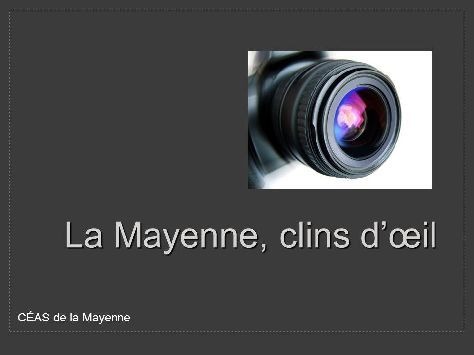 La Mayenne, clins dœil CÉAS de la Mayenne
