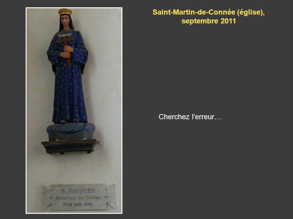 Cherchez lerreur… Saint-Martin-de-Connée (église), septembre 2011