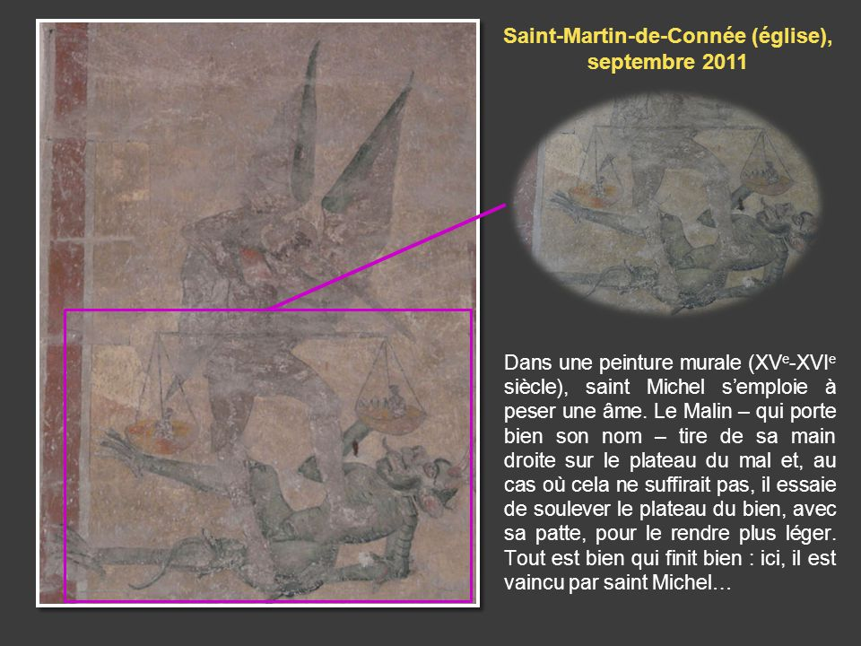 Dans une peinture murale (XV e -XVI e siècle), saint Michel semploie à peser une âme.