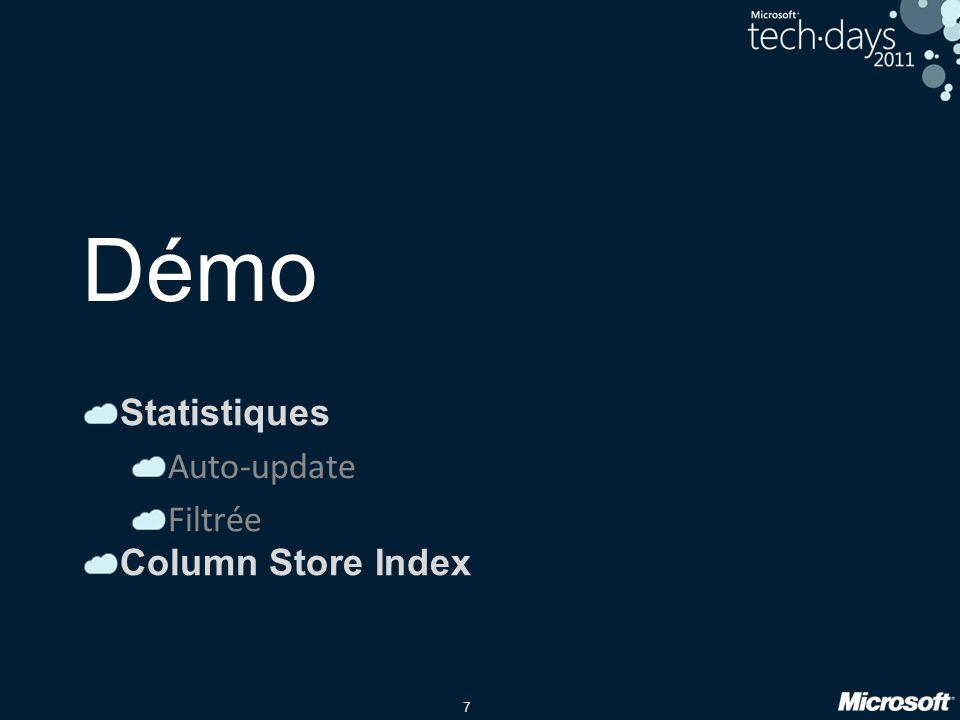 7 Démo Statistiques Auto-update Filtrée Column Store Index