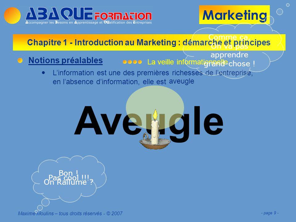 Marketing Maxime Moulins – tous droits réservés - © 2007 - page 30 -