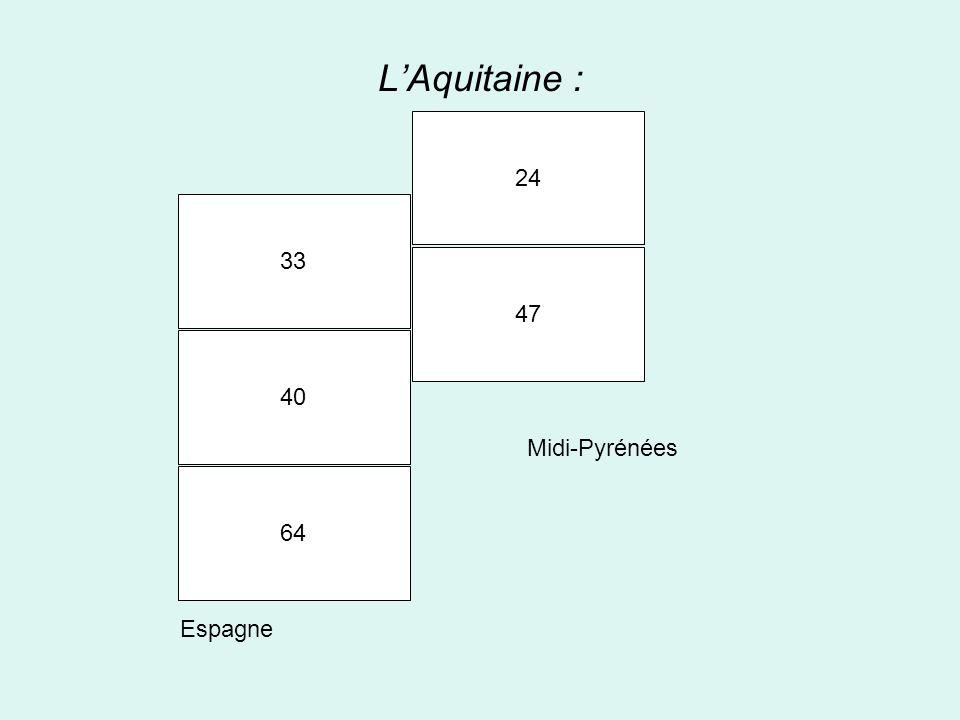 LAquitaine : 33 40 64 24 47 Midi-Pyrénées Espagne
