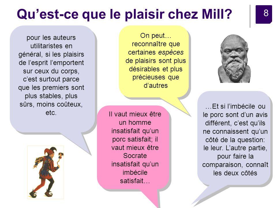 8 Quest-ce que le plaisir chez Mill.