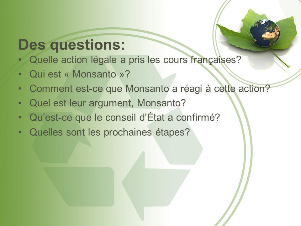 Des questions: Quelle action légale a pris les cours françaises.