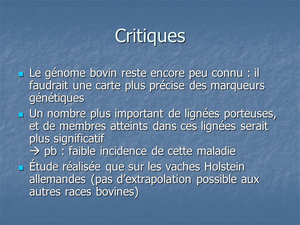 Critiques Le génome bovin reste encore peu connu : il faudrait une carte plus précise des marqueurs génétiques Le génome bovin reste encore peu connu