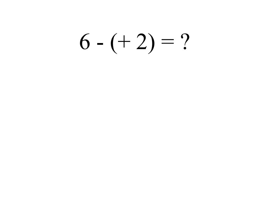 - 6 + (- 2) =