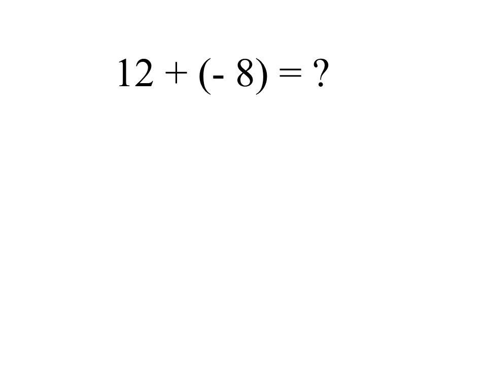 - 3 - (- 8) =