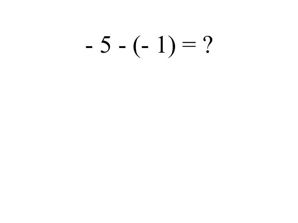 - 5 + (- 7) =