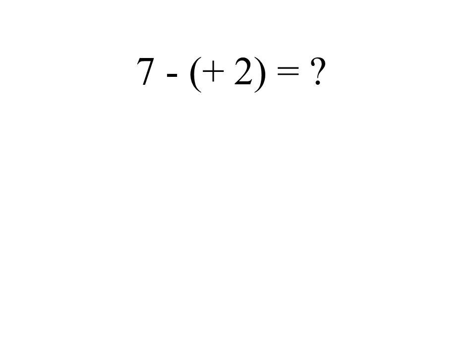 - 6 - (- 5) =