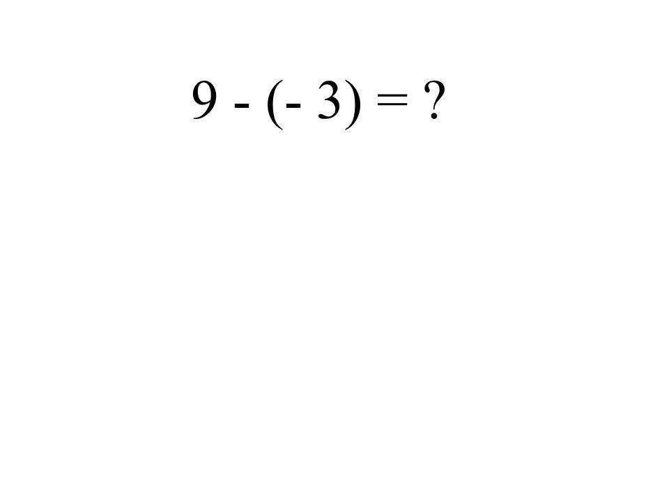 3 - 9 =