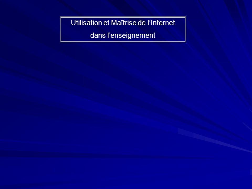 Utilisation et Maîtrise de lInternet dans lenseignement Rechercher des informations Navigation Web Communiquer Asynchrone ou Synchrone Proposer des in