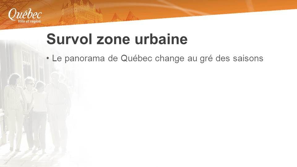 Le panorama de Québec change au gré des saisons Survol zone urbaine
