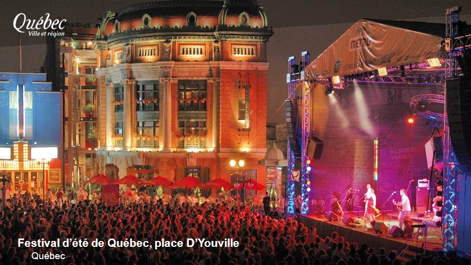 Festival dété de Québec, place DYouville Québec