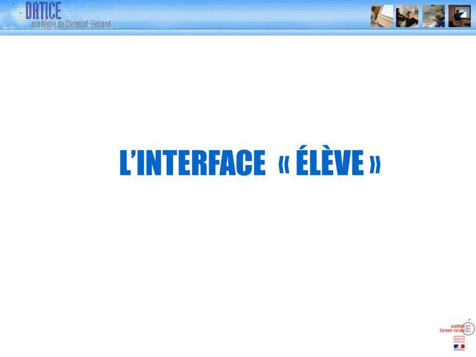 LINTERFACE « ÉLÈVE »