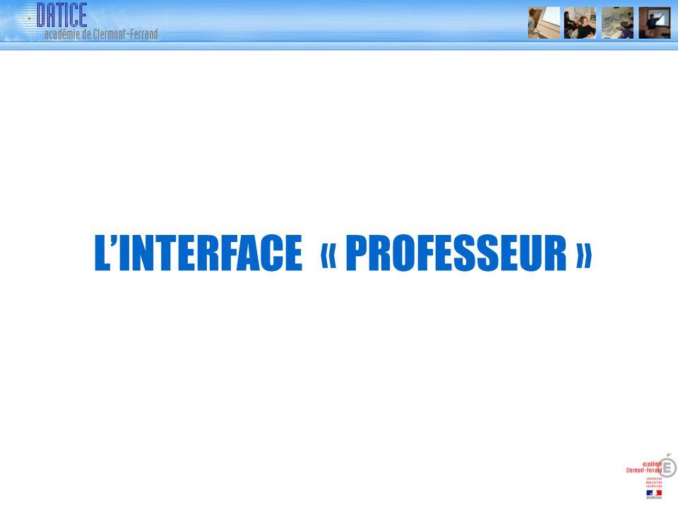 LINTERFACE « PROFESSEUR »
