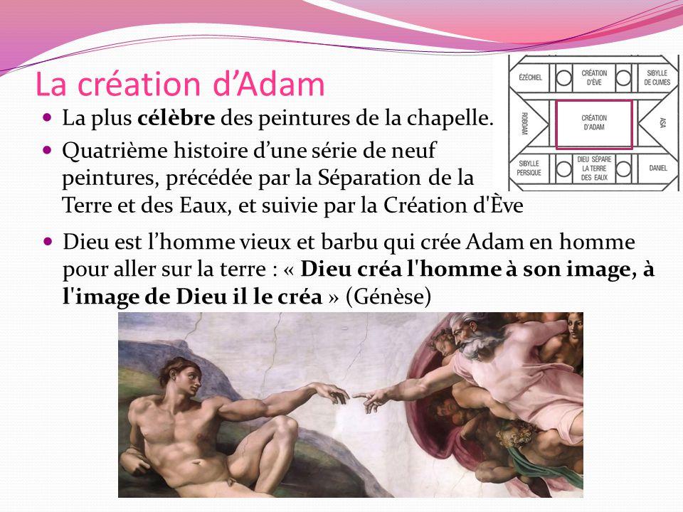 La création dAdam La plus célèbre des peintures de la chapelle.