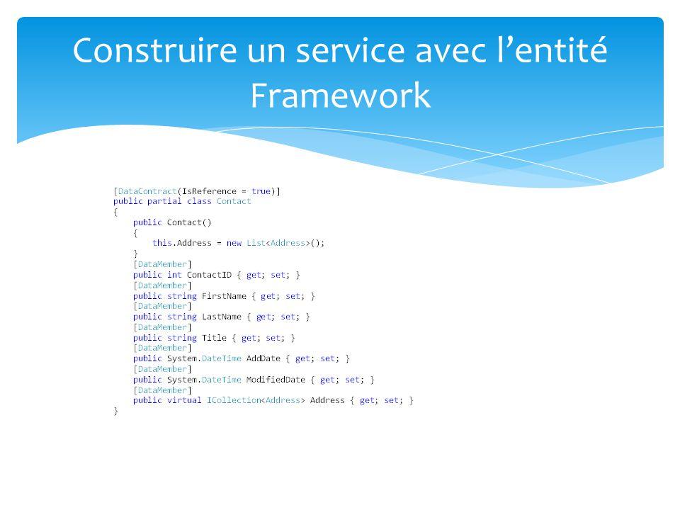 Construire un service avec lentité Framework