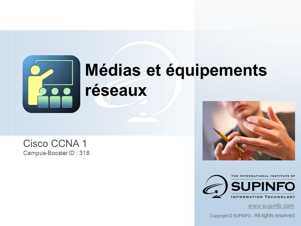 Objectifs de ce module En suivant ce module vous allez: Média et équipements réseaux Connaître les différents signaux et médias Connaître les différents équipements de couche 1 Apprendre les différentes topologies dun réseau