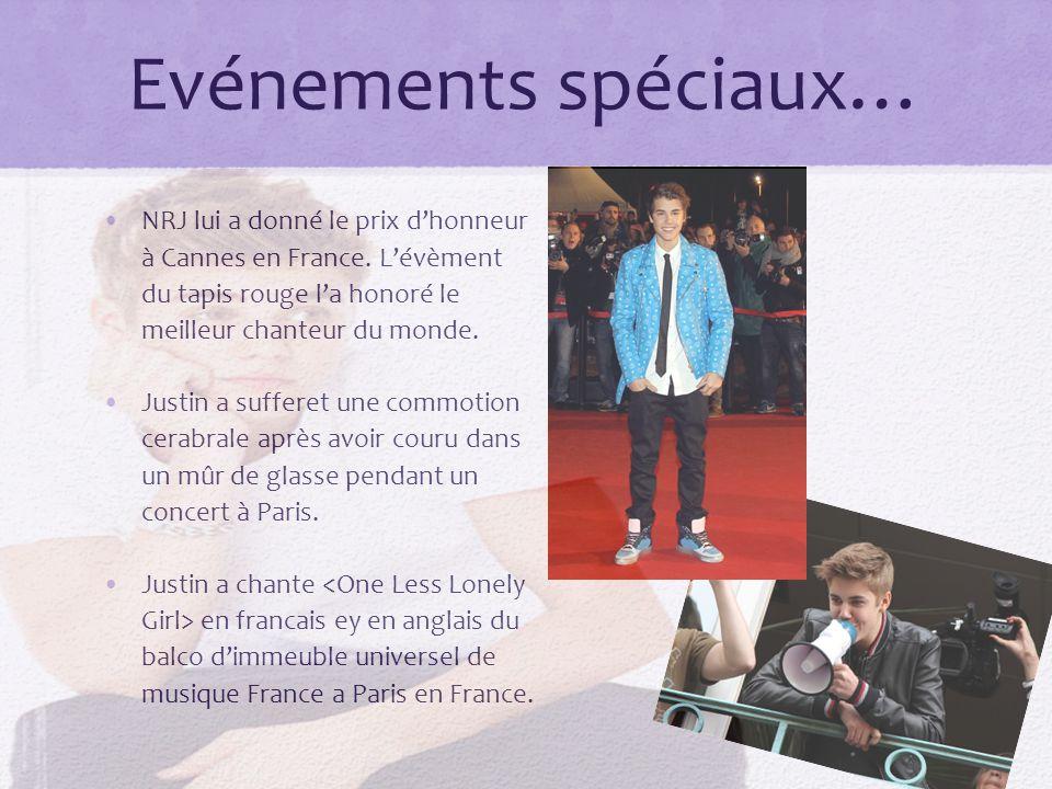 Evénements spéciaux… NRJ lui a donné le prix dhonneur à Cannes en France.
