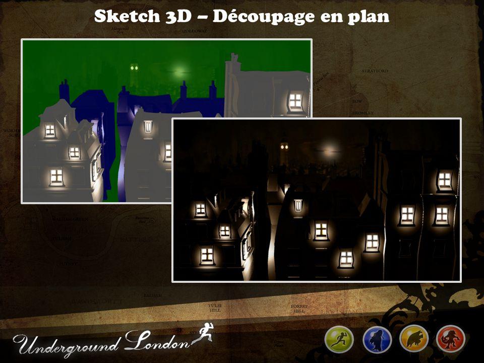 Sketch 3D – Découpage en plan